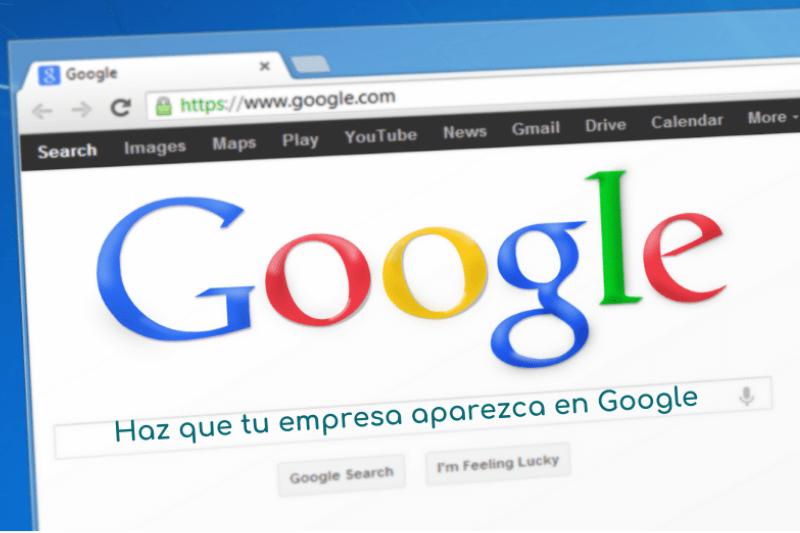 haz que tu empresa aparezca en google
